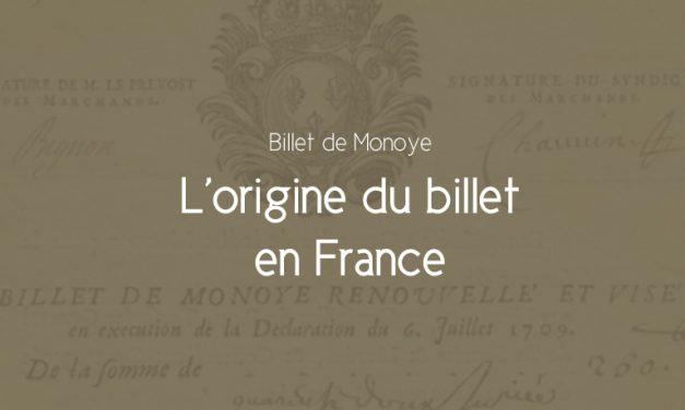 L'origine du Papier-Monnaie en France