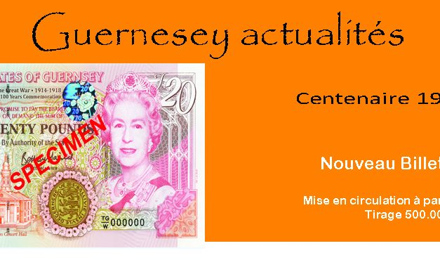 Guernesey – Commémoration Première Guerre Mondiale 1914 -1918 – Nouveau Billet de 20 £