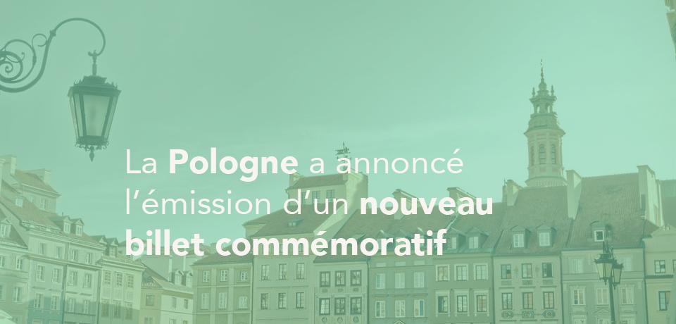 La Pologne a annoncé l'émission d'un nouveau billet commémoratif